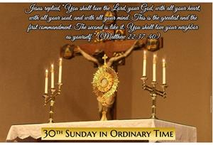 30th Sunday in Ordinary Time Greetings from our Pastor - The Love Command