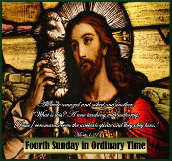 Greetings from our Pastor on the Fourth Sunday in Ordinary Time
