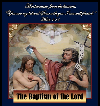 Greetings from our Pastor on the Feast of the Baptism of the Lord
