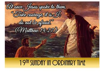 19th Sunday in Ordinary Time (Weekend Outdoor Masses)