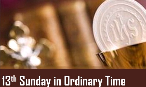 13th Sunday in Ordinary Time (Signup for June 27/28, 2020)